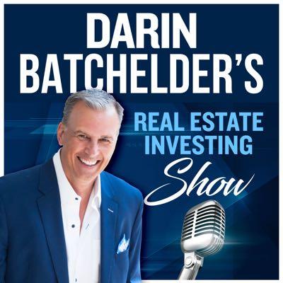Darin Batchelder's Real Estate Investment Podcast