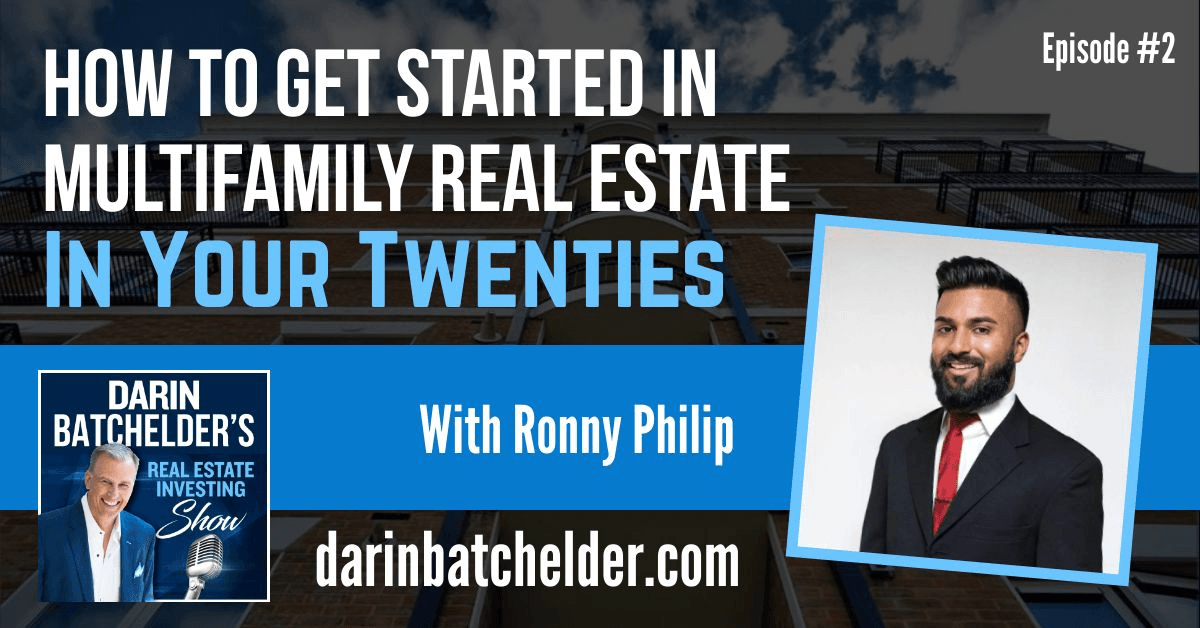 How To Get Started In Multifamily Real Estate In Your Twenties [Ep. 002]
