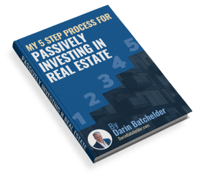 5 Step Process For Passively Investing In Real Estate