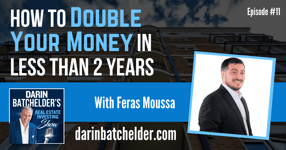 How To Double Your Money In Less Than 2 Years [Ep. 011]