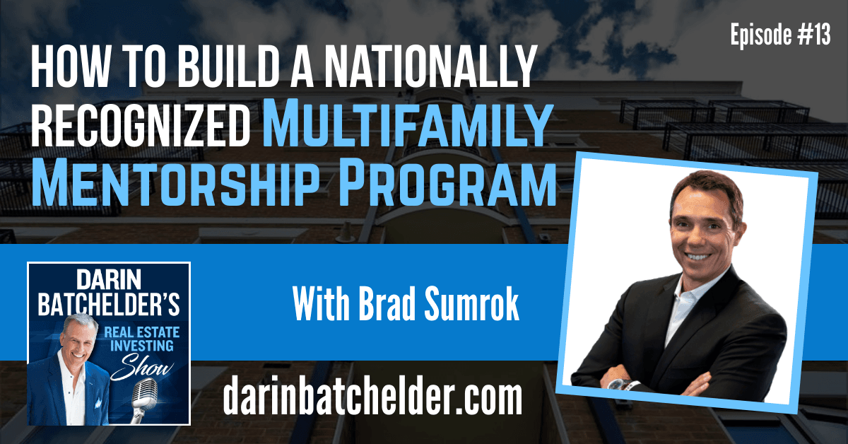 How To Build A Nationally Recognized Multifamily Mentorship Program [Ep. 013]