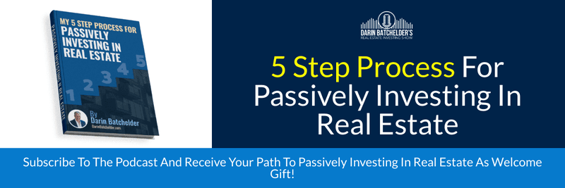 Five Step Process For Passively Investing In Real Estate