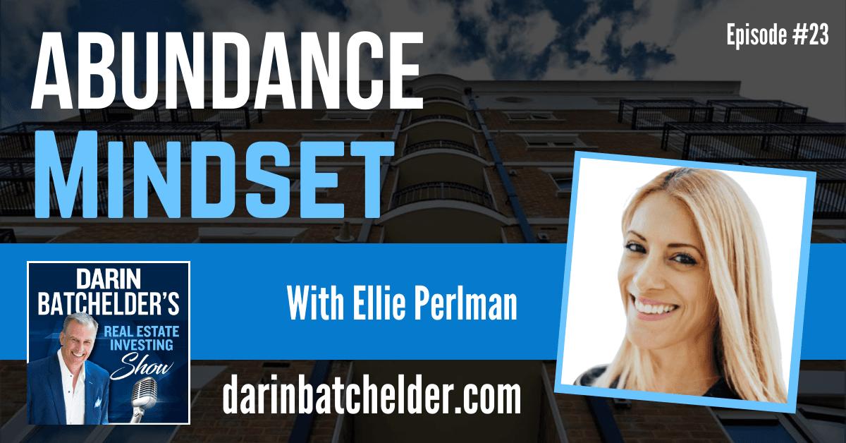 Abundance Mindset With Ellie Perlman [Ep. 023]