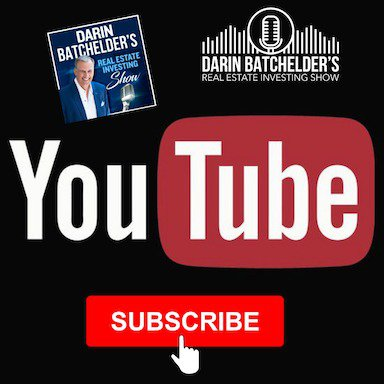 Darin Batchelder's Real Estate Investing YouTube Channel