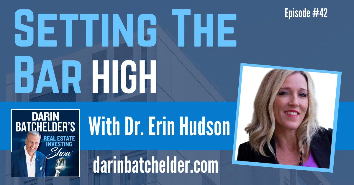 Setting The Bar High With Dr Erin Hudson [Ep. 042]