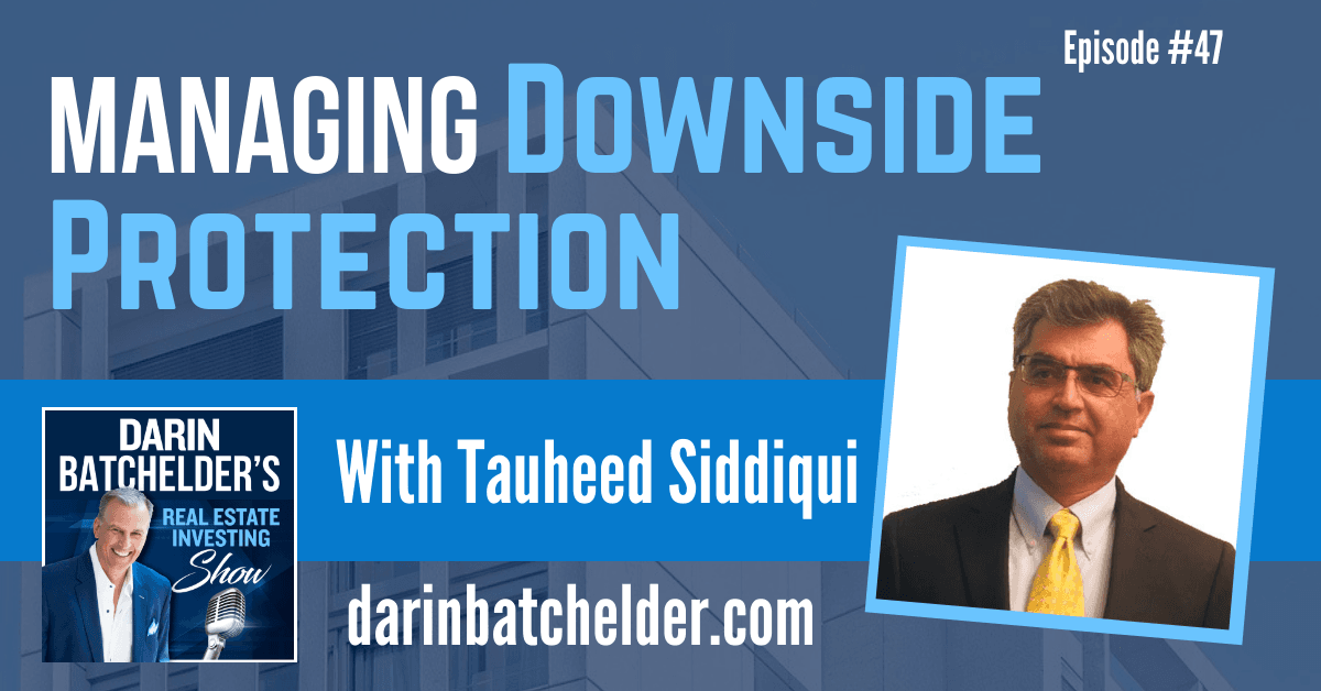 How Managing Downside Protection Helps Fulfill Need For Capital Preservation With Tauheed Siddiqui [Ep. 047]