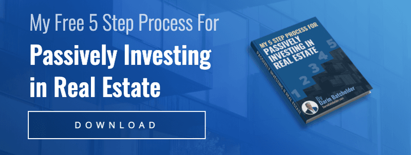 Five-Step Process For Passively Investing In Real Estate